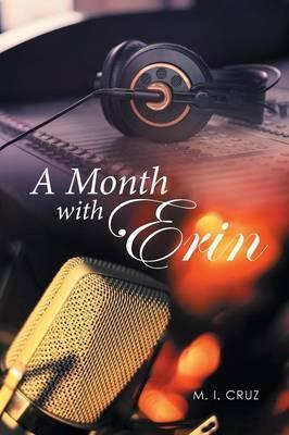 A Month with Erin