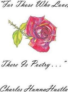 For Those Who Love, There Is Poetry . . .