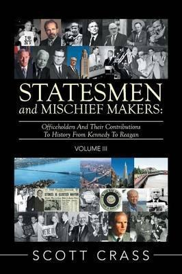 Statesmen and Mischief Makers