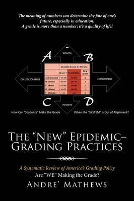 The New Epidemic- Grading Practices