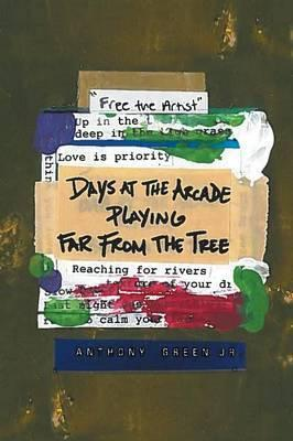 Days at the Arcade Playing Far from the Tree