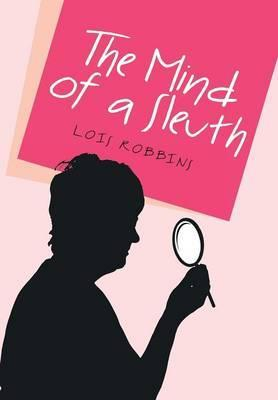 The Mind of a Sleuth
