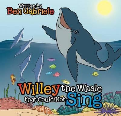 Willey the Whale That Could Not Sing