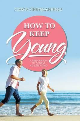 How to Keep Young