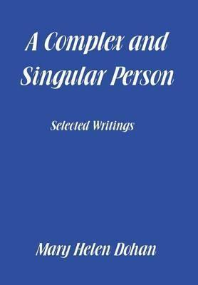A Complex and Singular Person