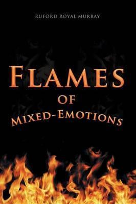 Flames of Mixed-Emotions