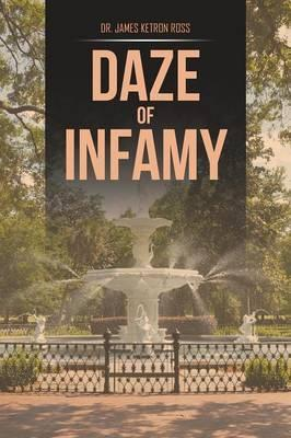 Daze of Infamy