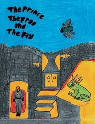 The Prince the Frog and the Fly