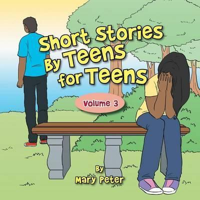 Short Stories by Teens for Teens