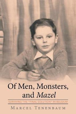 Of Men, Monsters and Mazel