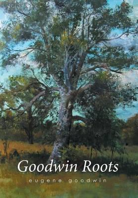 Goodwin Roots