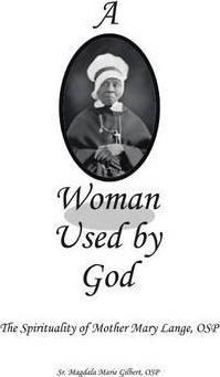 A Woman Used by God