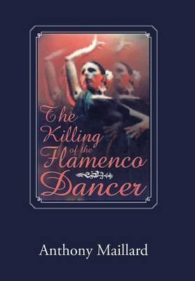The Killing of the Flamenco Dancer
