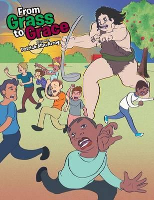 From Grass to Grace