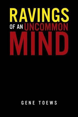 Ravings of an Uncommon Mind