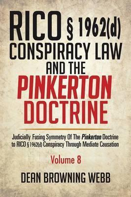 Rico 1962(d) Conspiracy Law and the Pinkerton Doctrine