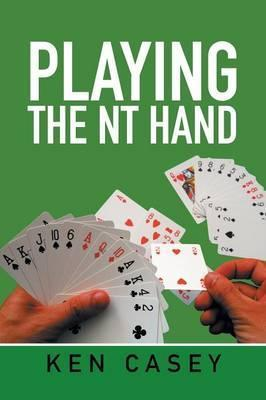 Playing the NT Hand