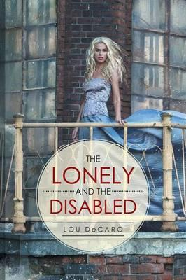 The Lonely and the Disabled