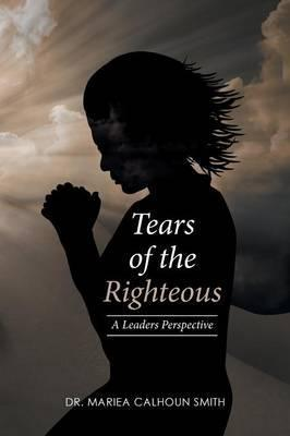 Tears of the Righteous