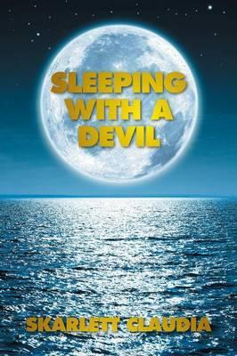 Sleeping with a Devil
