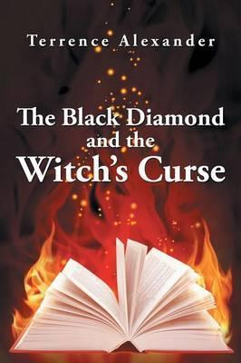 The Black Diamond and the Witch's Curse
