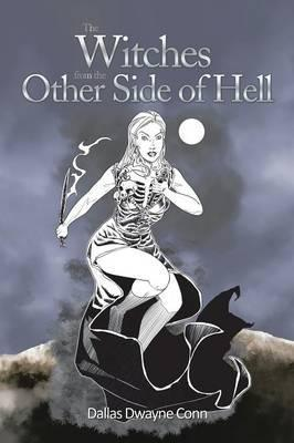The Witches from the Other Side of Hell
