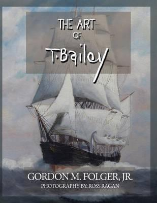 The Art of T. Bailey