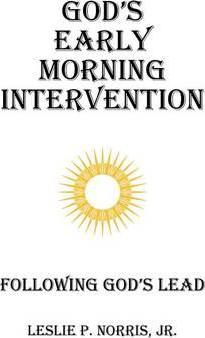 God's Early Morning Intervention