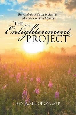 The Analysis of Virtue in Alasdair MacIntyre and His View of the Enlightenment Project