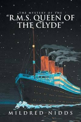 The Mystery of the R.M.S. Queen of the Clyde