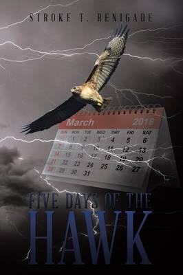 Five Days of the Hawk