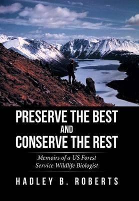 Preserve the Best and Conserve the Rest