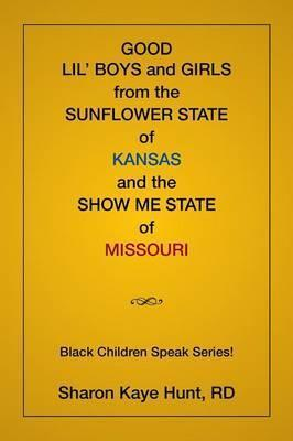 Good Lil' Boys and Girls from the Sunflower State of Kansas and the Show Me State of Missouri