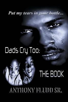Dads Cry Too