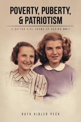 Poverty, Puberty, & Patriotism