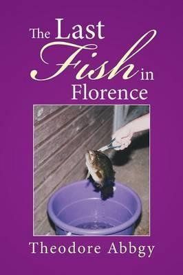 The Last Fish in Florence