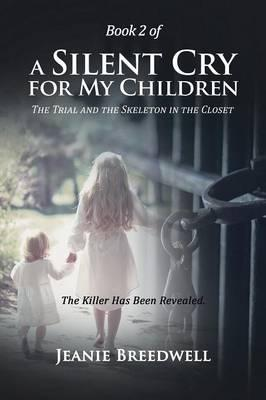 Book 2 of a Silent Cry for My Children