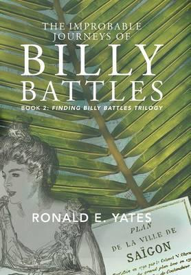 The Improbable Journeys of Billy Battles