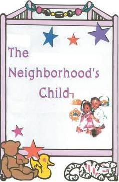 The Neighborhood's Child