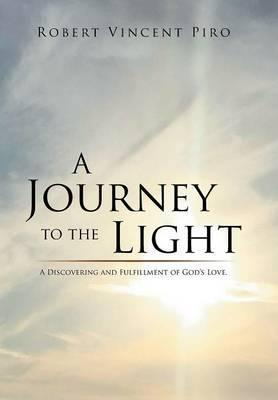 A Journey to the Light