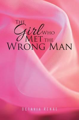 The Girl Who Met the Wrong Man