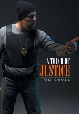 A Touch of Justice