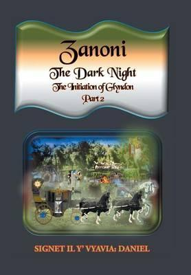 Zanoni-The Dark Night-Part Two