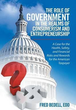 The Role of Government in the Realms of Consumerism and Entrepreneurship
