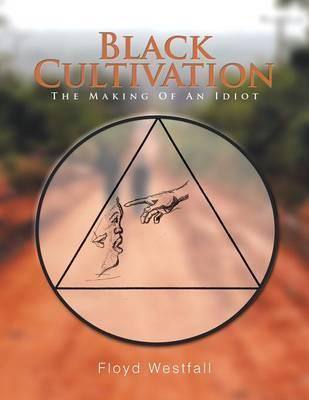 Black Cultivation