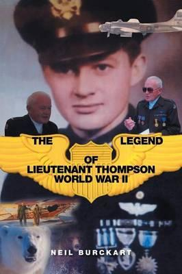The Legend of Lieutenant Thompson