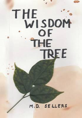 The Wisdom of the Tree
