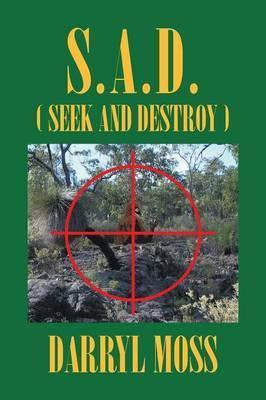 S.A.D. (Seek and Destroy)