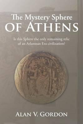 The Mystery Sphere of Athens