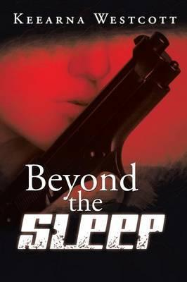 Beyond the Sleep